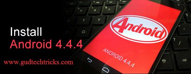 Android 4 4 4 KitKat updates free download - Android Update