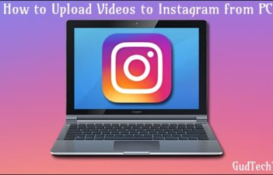 How to Upload Videos to Instagram from PC