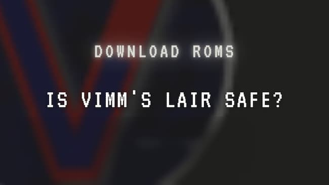 is vimm's lair safe