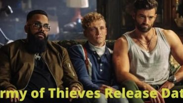Army of Thieves Release Date